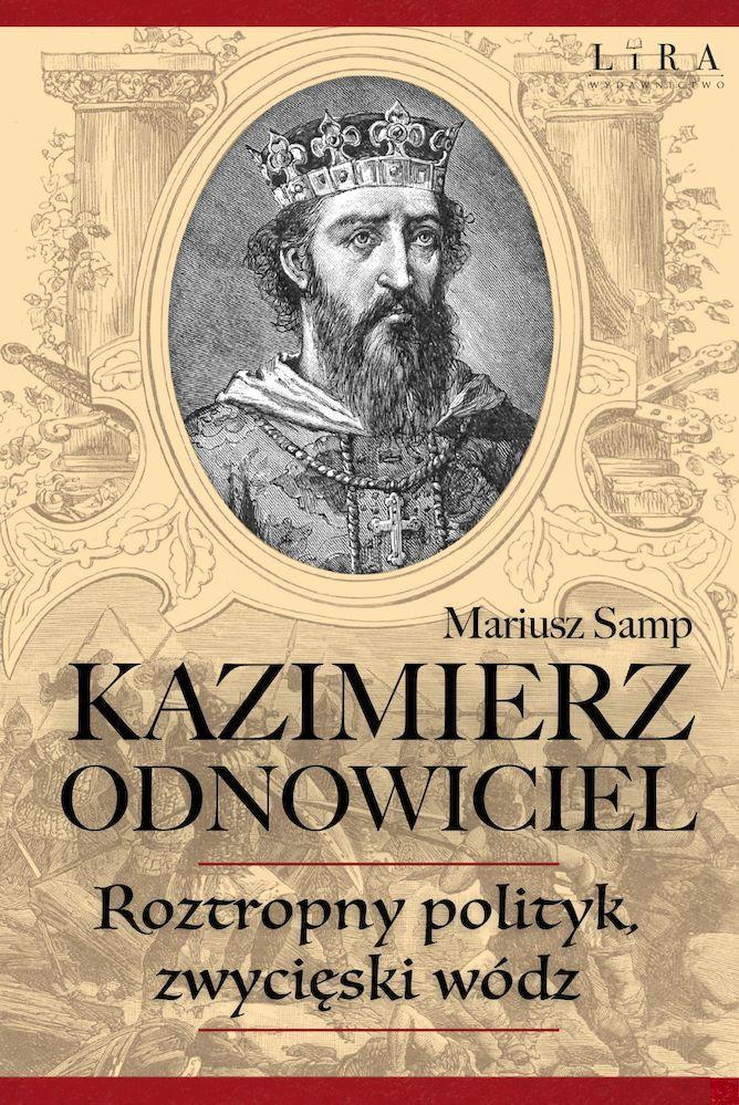 Bolesław Zapomniany, syn Mieszka II i jego historia - życiorys, legenda, fakty, czy istniał naprawdę?